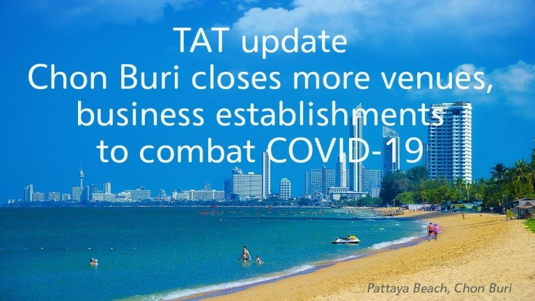 Chon-Buri-closes-more-venues-business-establishments-to-combat-COVID-19.jpg
